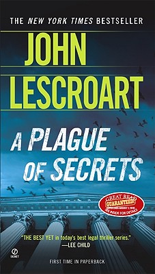 A Plague of Secrets By Lescroart, John T.