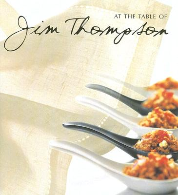 At The Table Of Jim Thompson By Warren, William (INT)/ Tettoni, Luca Invernizzi (PHT)
